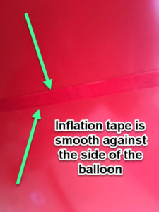 inflation tape shows when balloon is fully inflated.